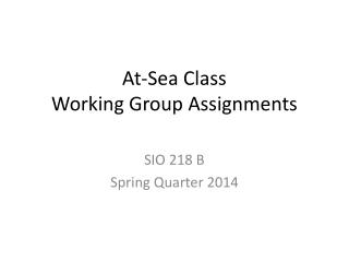 At-Sea Class Working Group Assignments