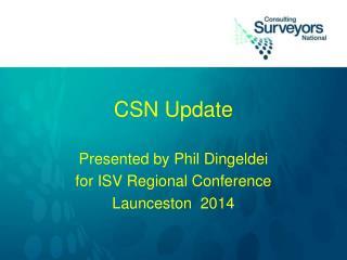 CSN Update
