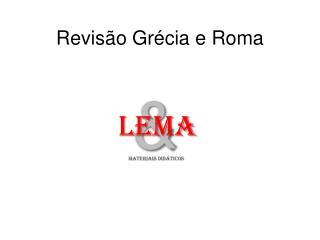 Revisão Grécia e Roma