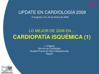 UPDATE EN CARDIOLOGÍA 2008