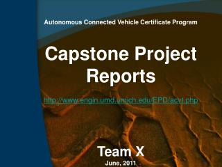 Autonomous Connected Vehicle Certificate Program Capstone Project Reports