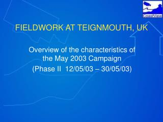 FIELDWORK AT TEIGNMOUTH, UK