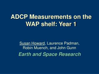 ADCP Measurements on the WAP shelf: Year 1