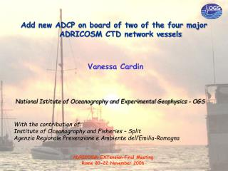 Add new ADCP on board of two of the four major ADRICOSM CTD network vessels