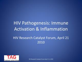 HIV Pathogenesis: Immune Activation & Inflammation
