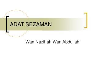 ADAT SEZAMAN