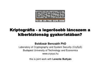 Kriptográfia - a legerősebb láncszem a kiberbiztonság gyakorlatában?
