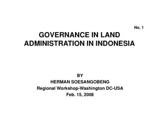 No. 1 GOVERNANCE IN LAND ADMINISTRATION IN INDONESIA