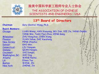旅美中国科学家工程师专业人士协会 THE ASSOCIATION OF CHINESE SCIENTISTS AND ENGINEERS – USA