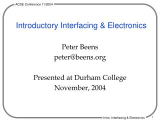 Introductory Interfacing & Electronics
