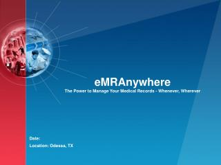 eMRAnywhere The Power to Manage Your Medical Records - Whenever, Wherever