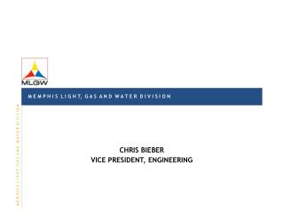 CHRIS BIEBER VICE PRESIDENT, ENGINEERING