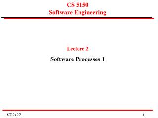 CS 5150  Software Engineering