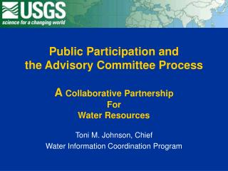 Toni M. Johnson, Chief Water Information Coordination Program