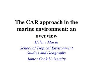 The CAR approach in the marine environment: an overview