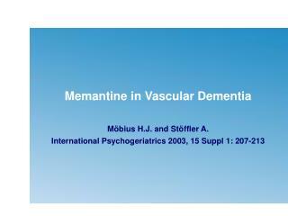 Memantine in Vascular Dementia: Subgroup Analyses