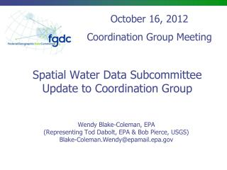 Spatial Water Data Subcommittee Update to Coordination Group