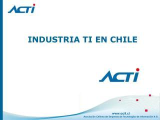 INDUSTRIA TI EN CHILE