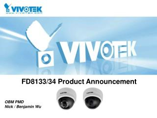 FD8133/34 Product Announcement