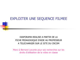 EXPLOITER UNE SEQUENCE FILMEE