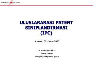ULUSLARARASI PATENT SINIFLANDIRMASI (IPC)