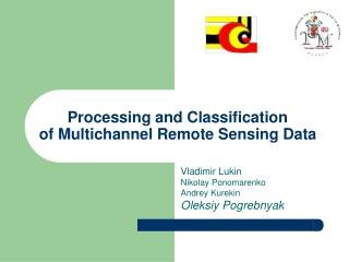 Processing and Classification  of Multichannel Remote Sensing Data