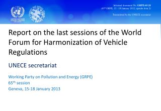 Report on the last sessions of the World Forum for Harmonization of Vehicle Regulations