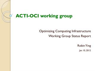 ACTI-OCI working group