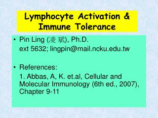 Lymphocyte Activation &  Immune Tolerance