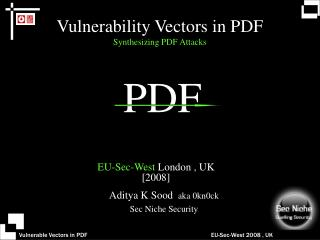 Vulnerability Vectors in PDF Synthesizing PDF Attacks