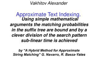 Vakhitov Alexander Approximate Text Indexing.