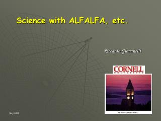 Science with ALFALFA, etc.