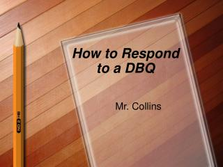 How to Respond to a DBQ