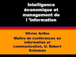 Intelligence économique et management de l'information