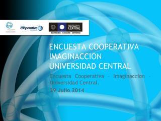 ENCUESTA COOPERATIVA IMAGINACCION UNIVERSIDAD CENTRAL
