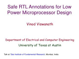 Safe RTL Annotations for Low Power Microprocessor Design