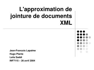 L'approximation de jointure de documents XML