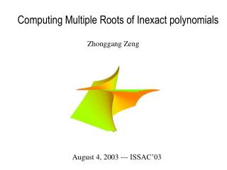 Computing Multiple Roots of Inexact polynomials