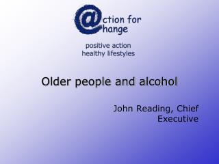 Older people and alcohol