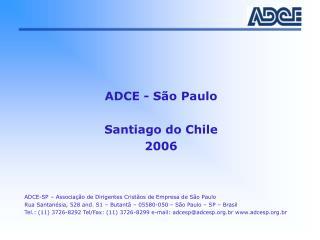 ADCE - S�o Paulo Santiago do Chile 2006