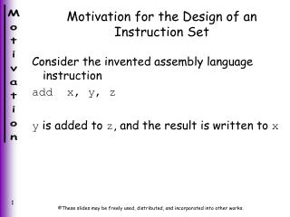 Motivation for the Design of an Instruction Set