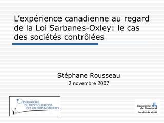 L'expérience canadienne au regard de la Loi Sarbanes-Oxley: le cas des sociétés contrôlées