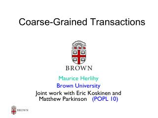 Coarse-Grained Transactions
