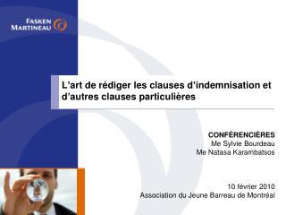 L art de r diger les clauses d indemnisation et d autres clauses particuli res