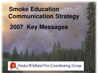 Smoke Education Communication Strategy   2007  Key Messages
