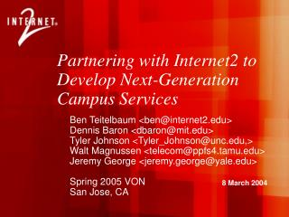 Partnering with Internet2 to Develop Next-Generation Campus Services