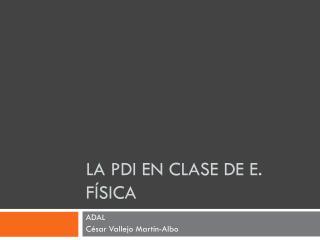 La PDI en Clase de E. Física