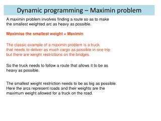 Dynamic programming –  Maximin  problem