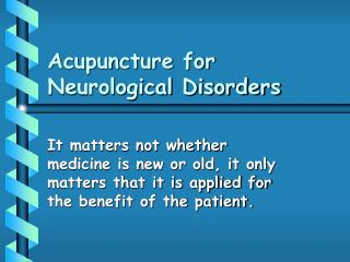 Acupuncture for Neurological Disorders