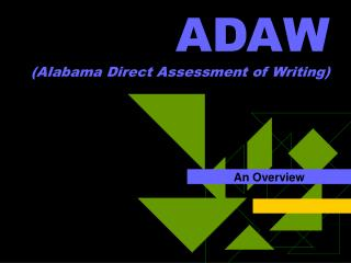 ADAW (Alabama Direct Assessment of Writing)